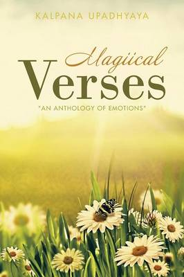 Magiical Verses: An Anthology of Emotions (Paperback)