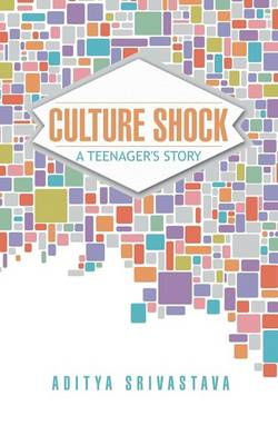 Culture Shock: A Teenager's Story (Paperback)
