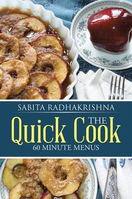 The Quick Cook: 60 Minute Menus (Paperback)