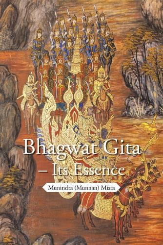 Bhagwat Gita - Its Essence (Paperback)