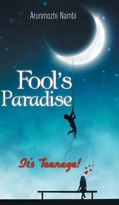 Fool's Paradise: It's Teenage! (Hardback)