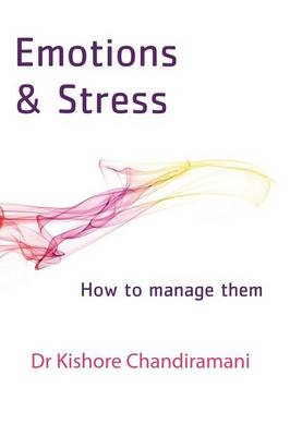 Emotions and Stress: How to Manage Them (Paperback)