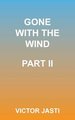 Gone with the Wind-Part II (Paperback)