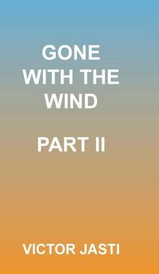 Gone with the Wind-Part II (Hardback)