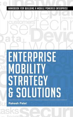 Enterprise Mobility Strategy & Solutions (Paperback)