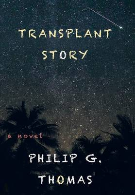Transplant Story (Hardback)