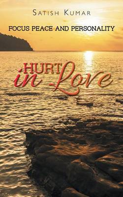 Hurt in Love: Focus Peace and Personality (Paperback)