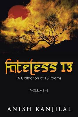 Fateless 13: A Collection of 13 Poems (Paperback)