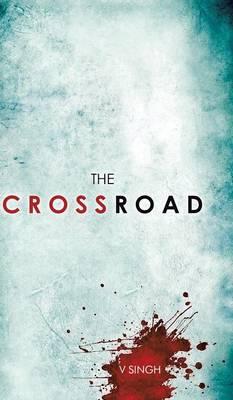 The Crossroad (Hardback)