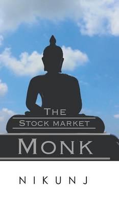 The Stock Market Monk (Hardback)