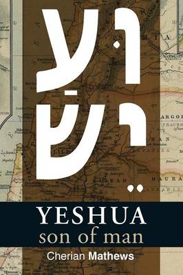Yeshua, Son of Man (Paperback)