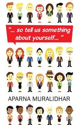 ... So Tell Us Something about Yourself... (Paperback)