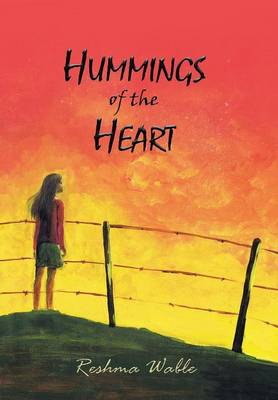 Hummings of the Heart (Hardback)