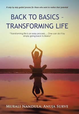 Back to Basics - Transforming Life (Hardback)