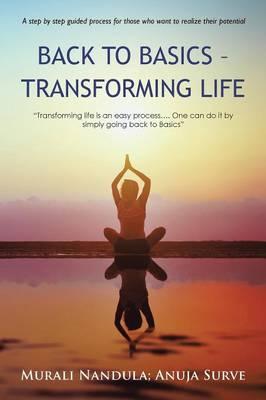 Back to Basics - Transforming Life (Paperback)