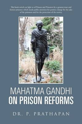 Mahatma Gandhi on Prison Reforms (Paperback)