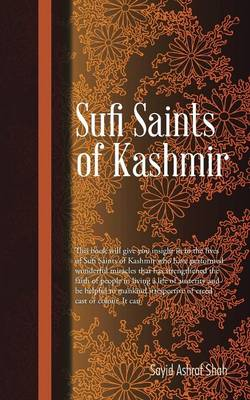 Sufi Saints of Kashmir: Sufi Orders in Kashmir (Paperback)