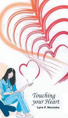 Touching Your Heart (Hardback)