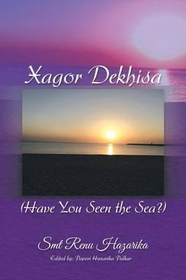 Xagor Dekhisa (Have You Seen the Sea?) (Paperback)