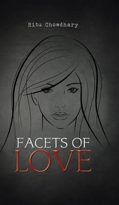 Facets of Love (Hardback)
