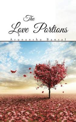 The Love Portions (Paperback)
