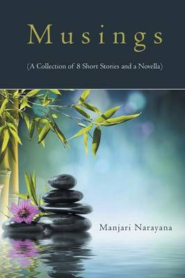 Musings (a Collection of 8 Short Stories and a Novella) (Paperback)