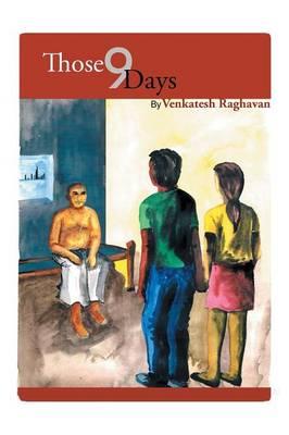Those 9 Days (Paperback)