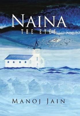 Naina: The Eyes (Hardback)