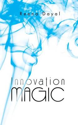 Innovation Magic (Paperback)