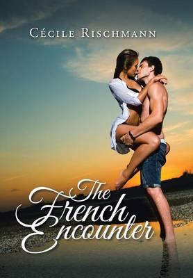 The French Encounter (Hardback)