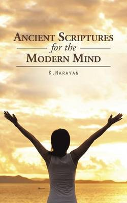 Ancient Scriptures for the Modern Mind (Paperback)