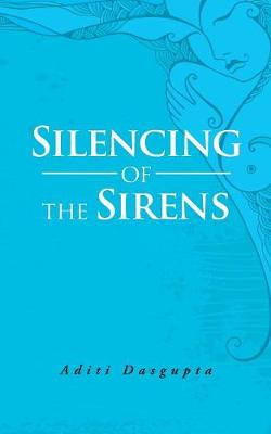Silencing of the Sirens (Paperback)