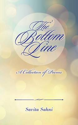 The Bottom Line: A Collection of Poems (Paperback)