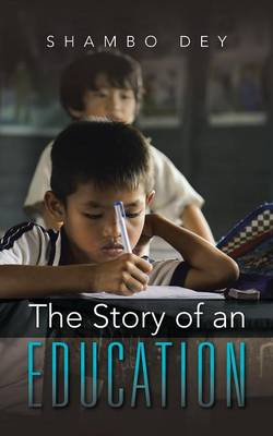 The Story of an Education (Paperback)