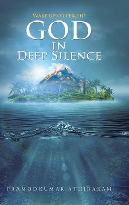 God in Deep Silence (Hardback)