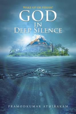 God in Deep Silence (Paperback)
