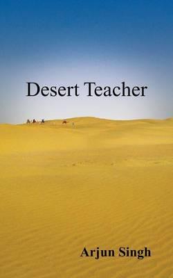 Desert Teacher (Paperback)