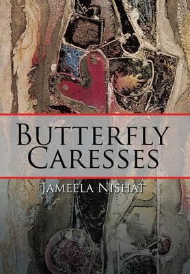 Butterfly Caresses (Hardback)