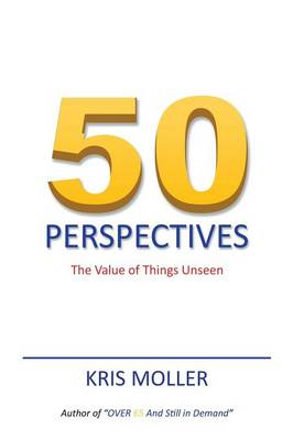 50 Perspectives: The Value of Things Unseen (Paperback)