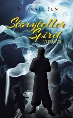 Storyteller Spirit: Vetala 25 (Paperback)