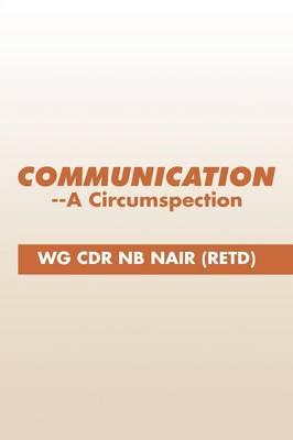 Communication--A Circumspection (Paperback)
