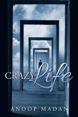 Crazy Life (Paperback)