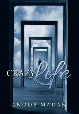 Crazy Life (Hardback)