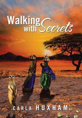 Walking with Secrets (Hardback)