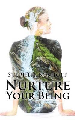 Nurture Your Being (Paperback)