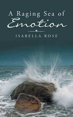 A Raging Sea of Emotion (Paperback)