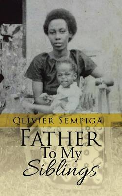 Father to My Siblings (Paperback)