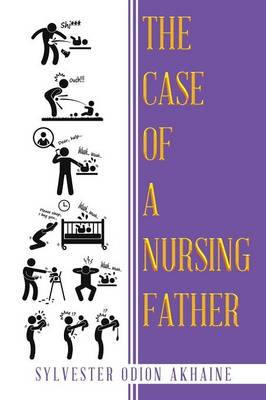 The Case of a Nursing Father (Paperback)