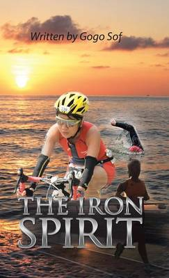 The Iron Spirit (Hardback)