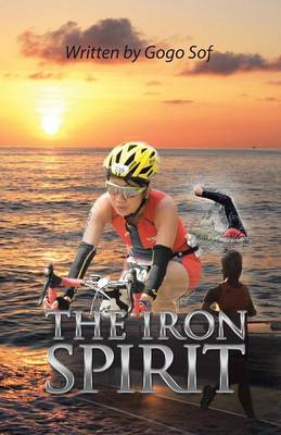The Iron Spirit (Paperback)